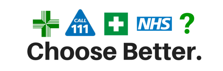 Choose Better – Using the Right Health Service